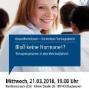 Gesundheitsforum Blaubeuren, März 2018, Bloß keine Hormone